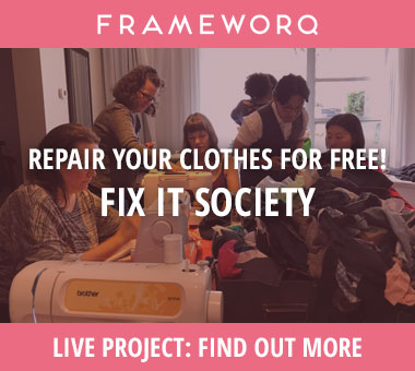 frameworq - repair-your-clothes-for-free-fix-it-society